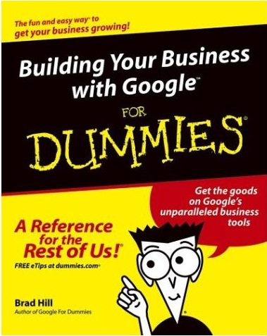《Building Your Business with Google For Dummies》